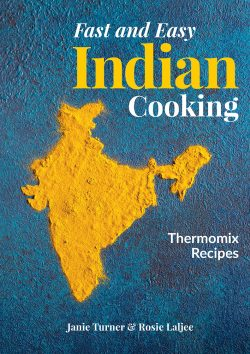 Fast and Easy Indian Cooking Thermomix Cookbook